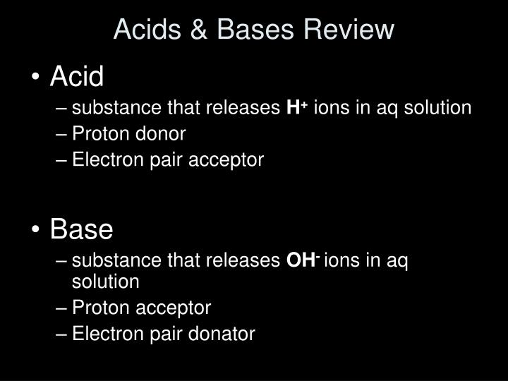 Acids & Bases Review