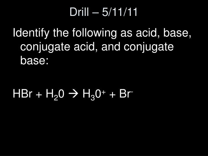 Drill – 5/11/11