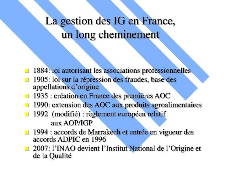 La gestion des IG en France,