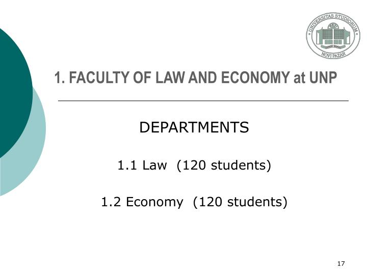 1. FACULTY OF LAW AND ECONOMY at UNP
