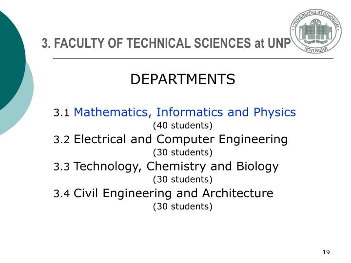 3. FACULTY OF TECHNICAL SCIENCES at UNP