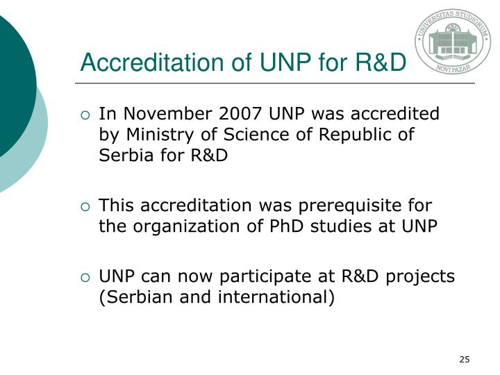 Accreditation of UNP for R&D