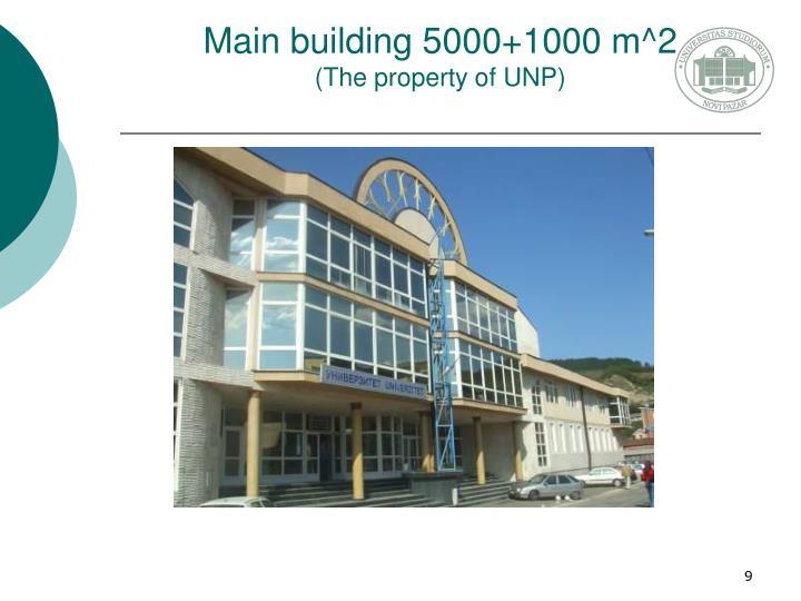 Main building 5000+1000 m^2