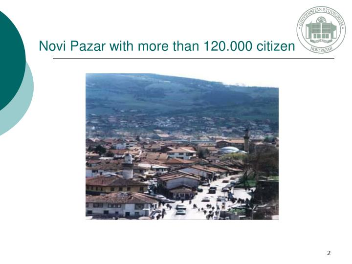 Novi pazar with more than 120 000 citizen