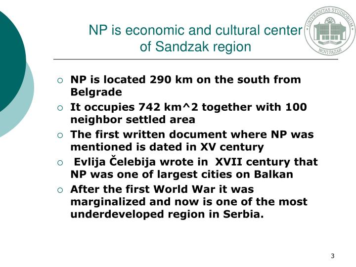 Np is economic and cultural center of sandzak region