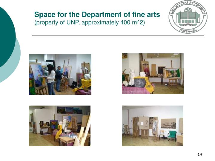 Space for the Department of fine arts