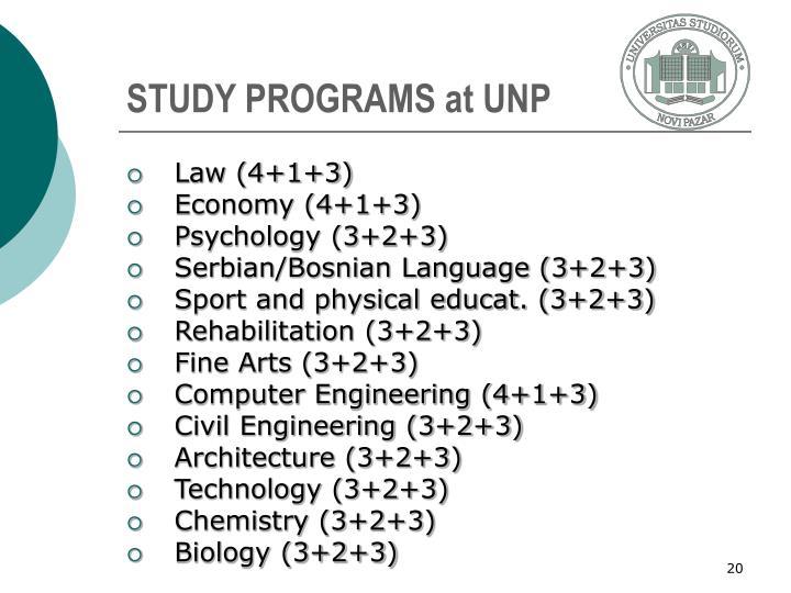 STUDY PROGRAMS at UNP