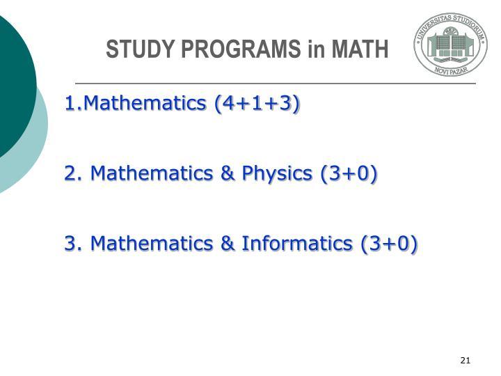 STUDY PROGRAMS in MATH