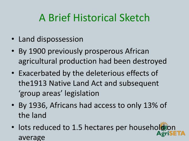 A Brief Historical Sketch