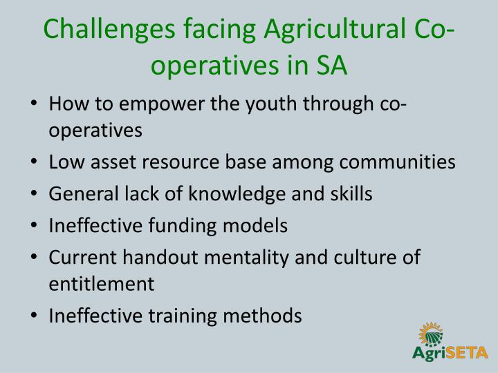 Challenges facing Agricultural Co-operatives in SA