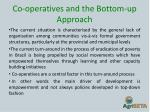 co operatives and the bottom up approach