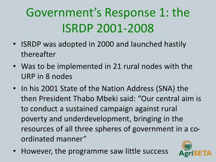 Government's Response 1: the ISRDP 2001-2008