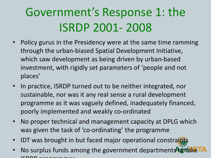 Government's Response 1: the ISRDP 2001- 2008