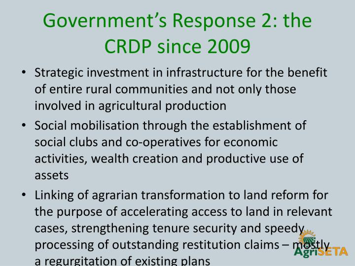 Government's Response 2: the CRDP since 2009