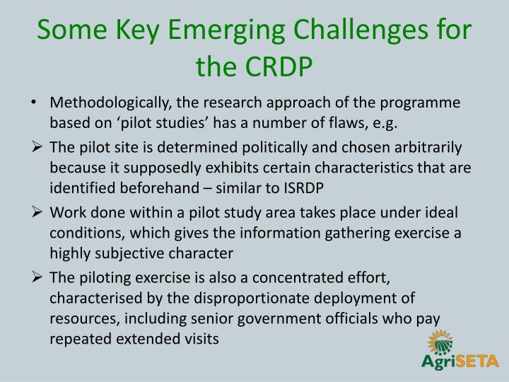 Some Key Emerging Challenges for the CRDP