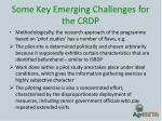 some key emerging challenges for the crdp1