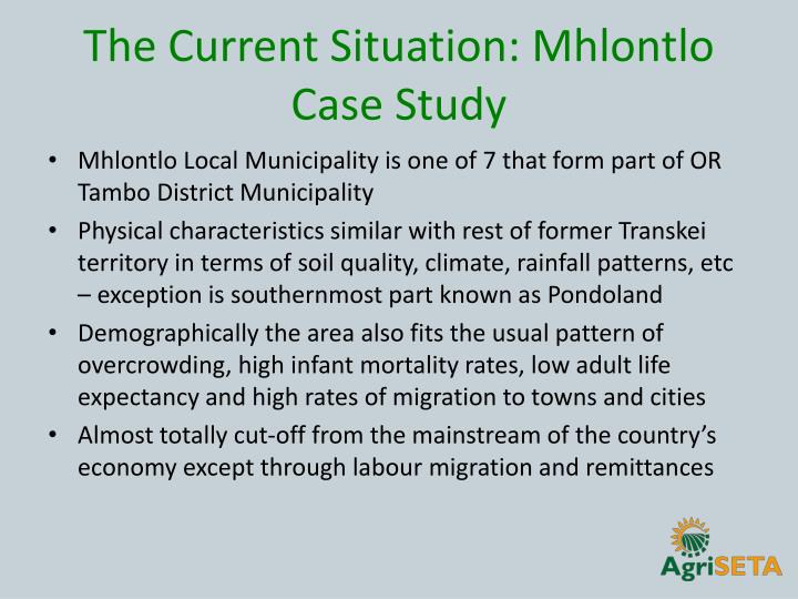 The Current Situation: Mhlontlo Case Study