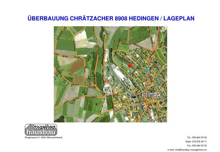 ÜBERBAUUNG CHRÄTZACHER 8908 HEDINGEN / LAGEPLAN