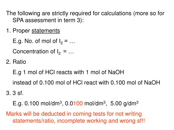 The following are strictly required for calculations (more so for SPA assessment in term 3):