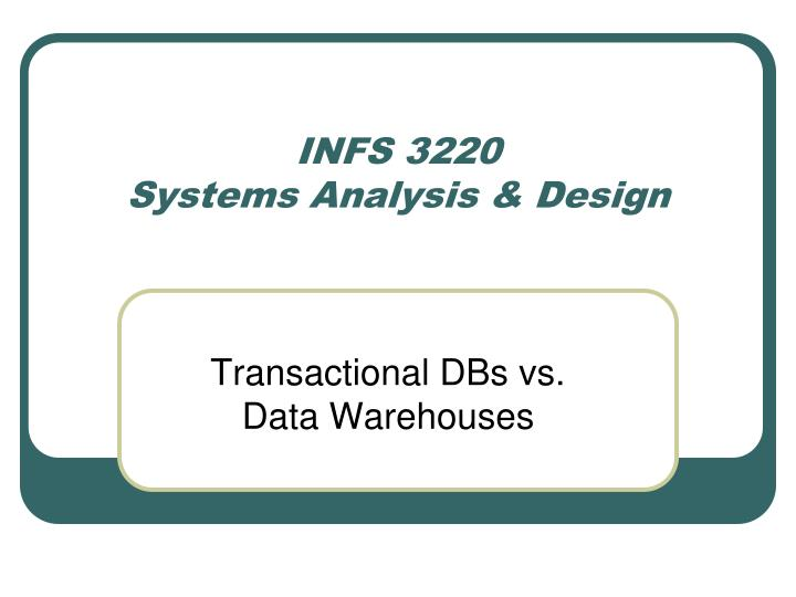 Infs 3220 systems analysis design