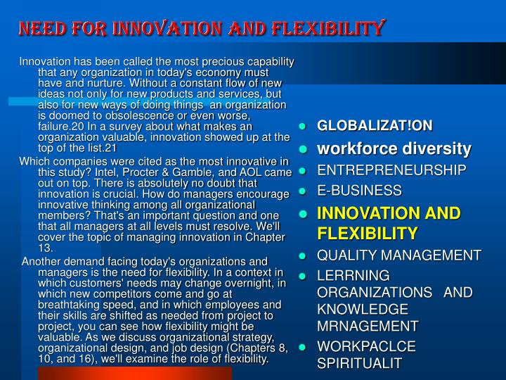 NEED FOR INNOVATION AND FLEXIBILITY