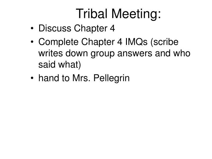 Tribal Meeting:
