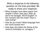 write a response to the following question on the lines provided be ready to share your response