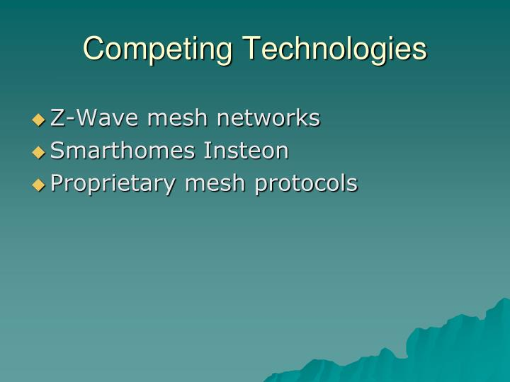 Competing Technologies