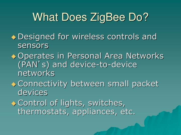What Does ZigBee Do?