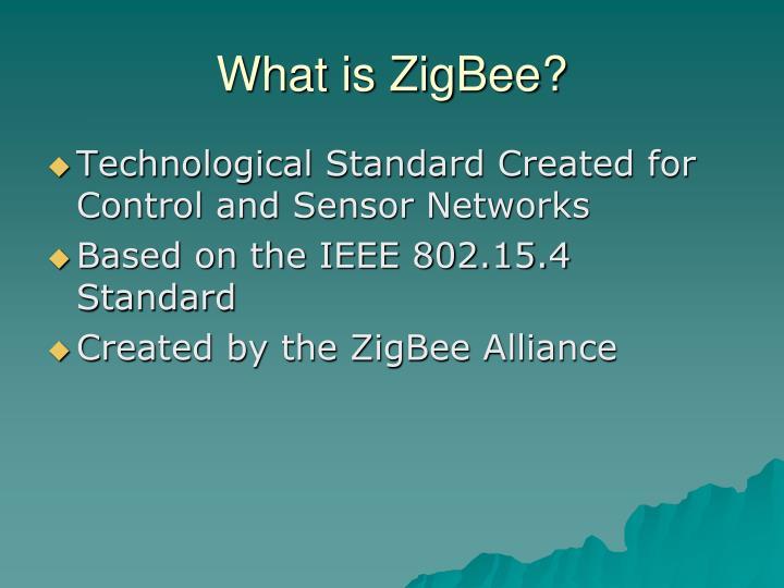 What is ZigBee?