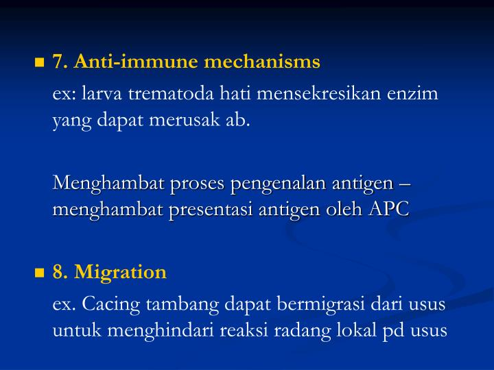 7. Anti-immune mechanisms