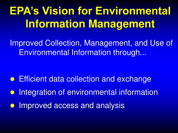 EPA's Vision for Environmental Information Management