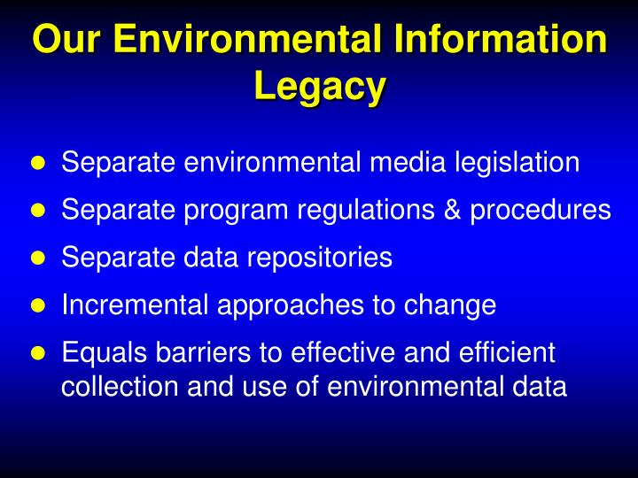 Our environmental information legacy