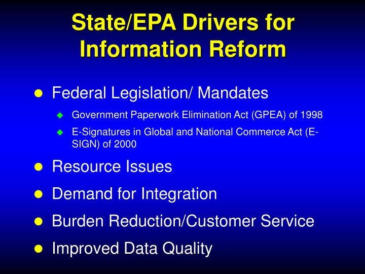 State/EPA Drivers for Information Reform