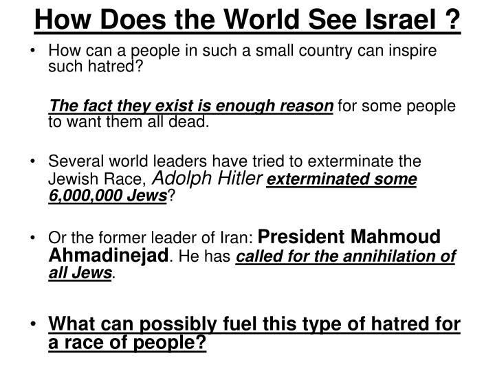 How Does the World See Israel ?