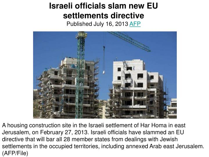 Israeli officials slam new EU settlements directive