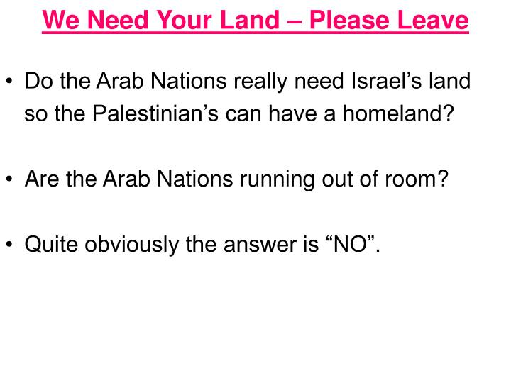 We Need Your Land – Please Leave