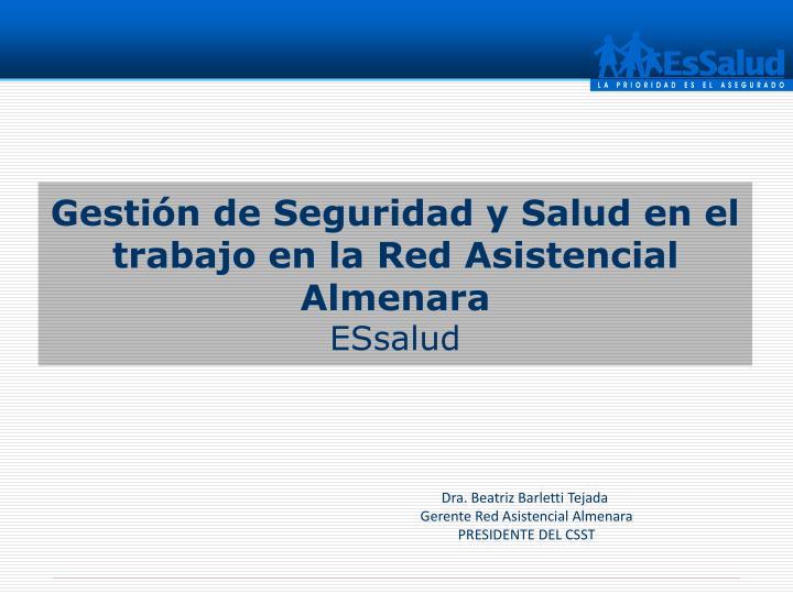 Gestión de Seguridad y Salud en el trabajo en la Red Asistencial Almenara