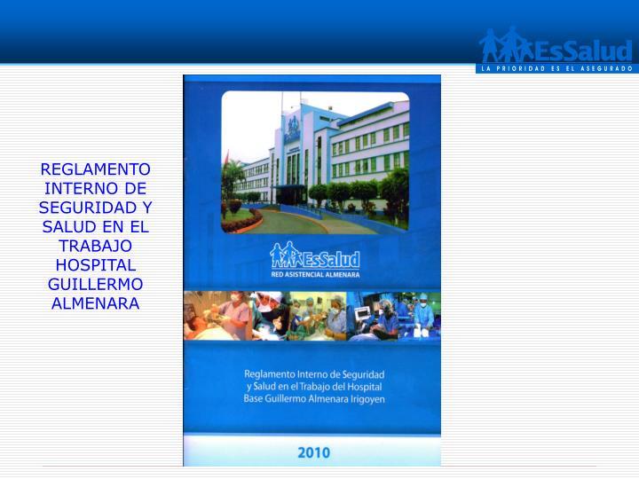 REGLAMENTO INTERNO DE SEGURIDAD Y SALUD EN EL TRABAJO  HOSPITAL GUILLERMO ALMENARA