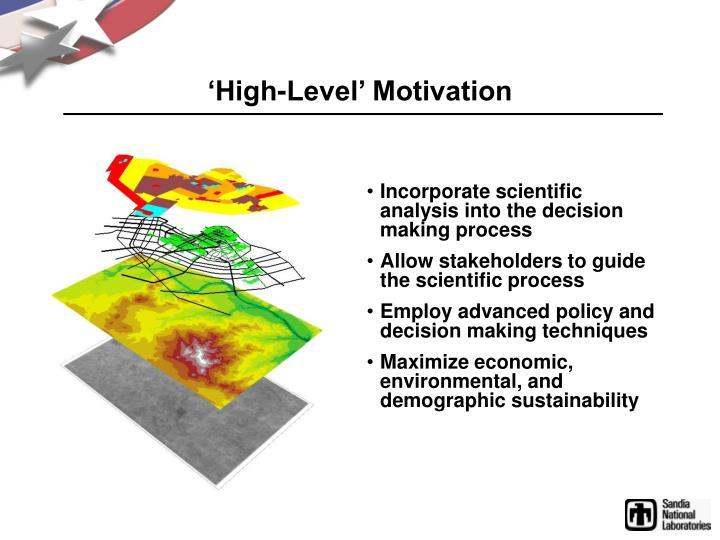 'High-Level' Motivation