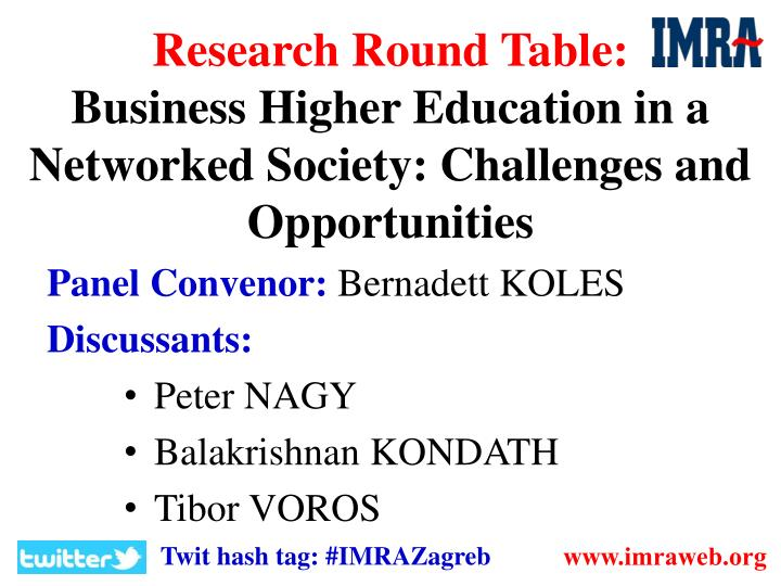 Research round table business higher education in a networked society challenges and opportunities