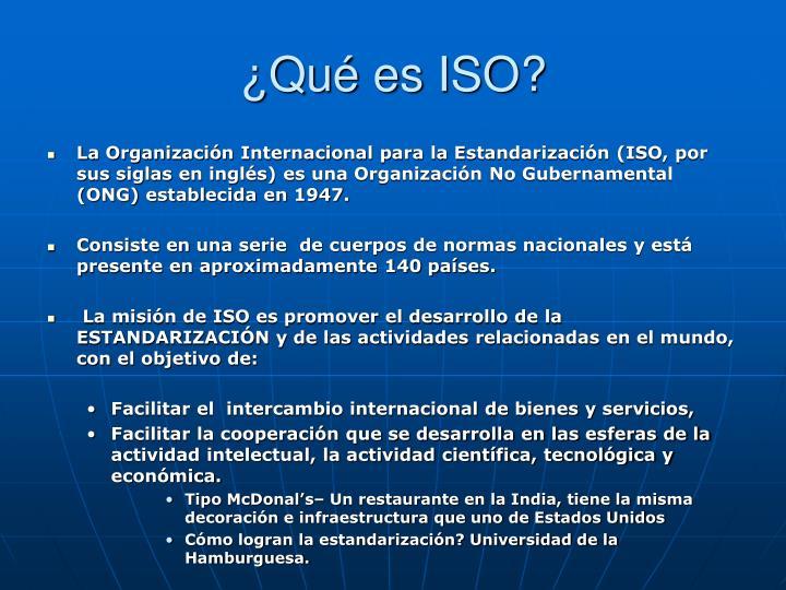 ¿Qué es ISO?