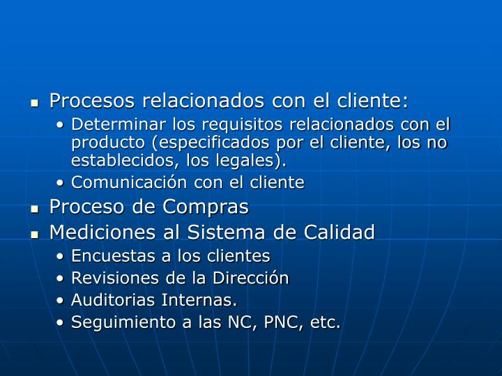 Procesos relacionados con el cliente: