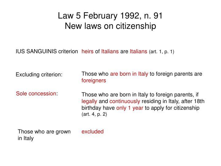 Law 5 February 1992, n. 91