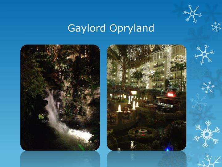 Gaylord Opryland