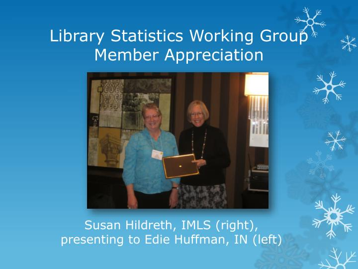 Library Statistics Working Group Member Appreciation
