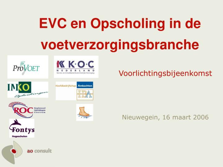 EVC en Opscholing in de voetverzorgingsbranche