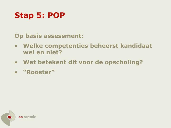 Stap 5: POP
