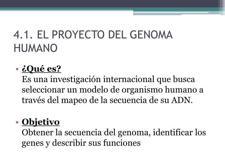 4.1. EL PROYECTO DEL GENOMA HUMANO