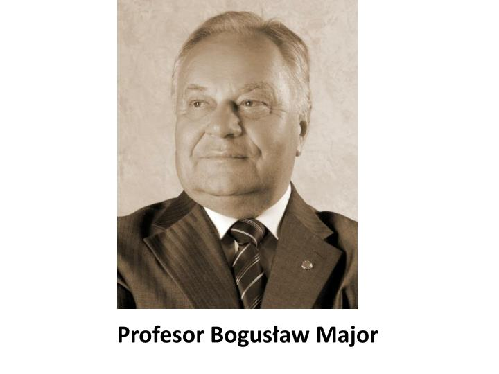 Profesor Bogusław Major